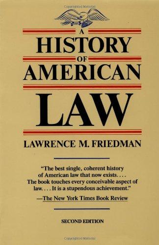 cover of A History of American Law by Lawrence M Friedman