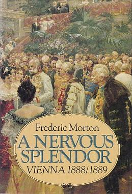 cover of A Nervous Splendor by Frederic Morton
