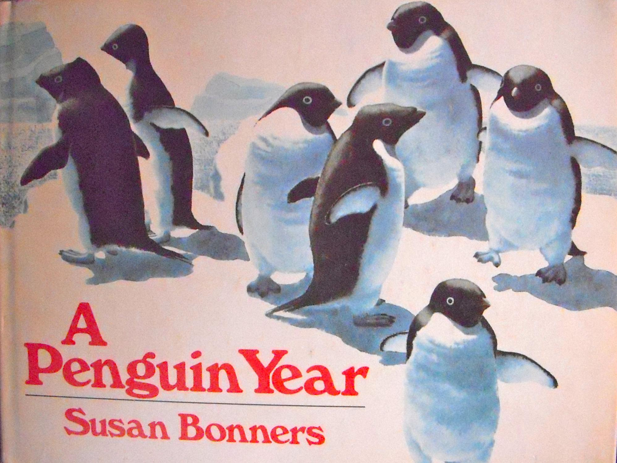 over of A Penguin Year by Susan Bonners