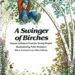 cover of A Swinger of Birches by Robert Frost illustrated by Peter Koeppen