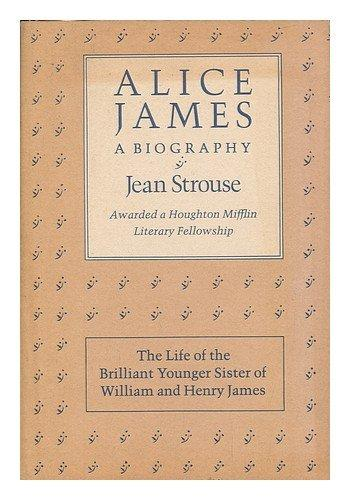 cover of Alice James a Biography by Jean Strouse