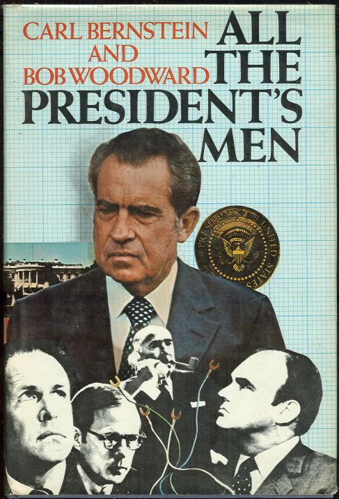 cover of All The Presidents Men by Carl Bernstein and Bob Woodward