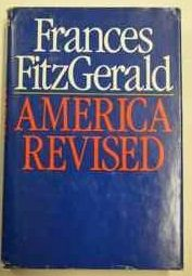 cover of America Revised by Frances FitzGerald