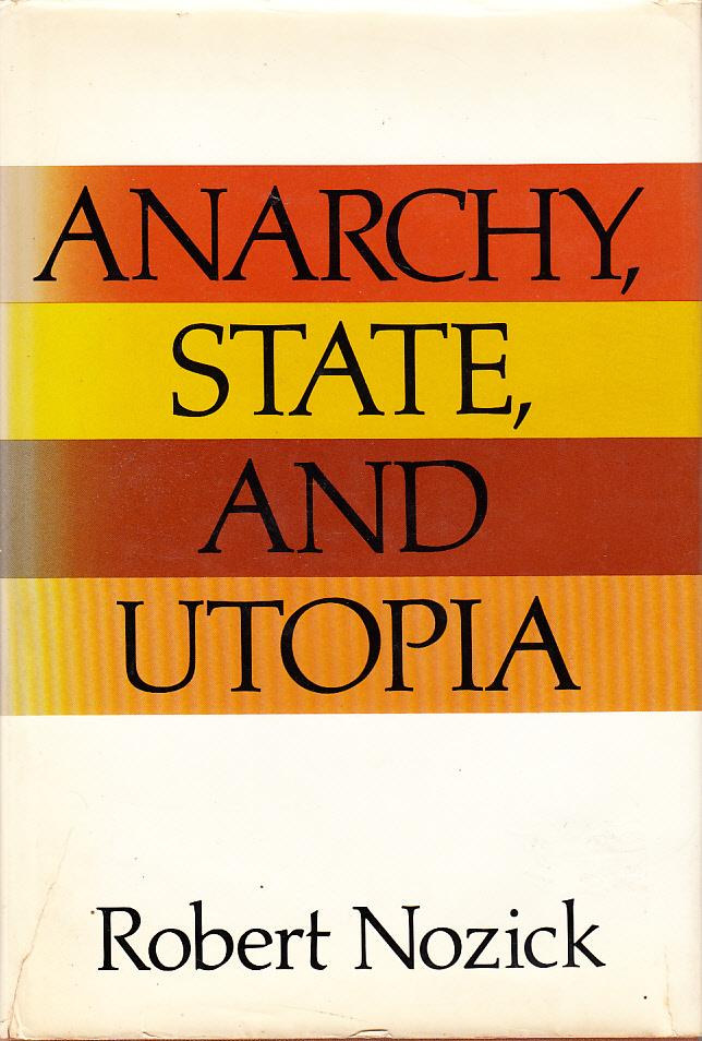 cover of Anarchy State and Utopia by Robert Nozick