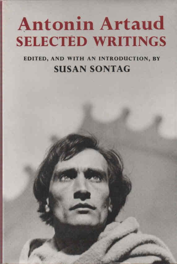 cover of Antonin Artaud Selected Writings translated by Helen Weaver