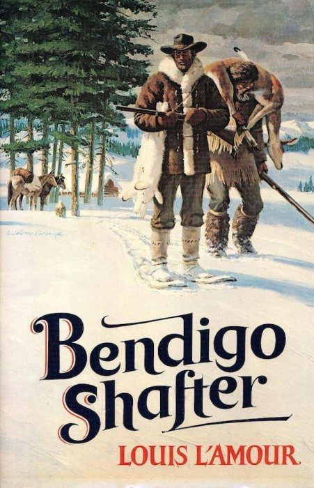 cover of Bendigo Shafter by Louis L'Amour