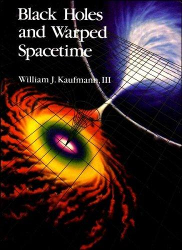 cover of Black Holes and Warped Spacetime by William J Kaufmann III