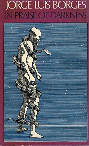 cover of Borges's In Praise of Darkness translated by Norman Thomas di Giovanni