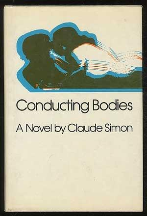 cover of Claude Simon's Conducting Bodies translated by Helen R Lane