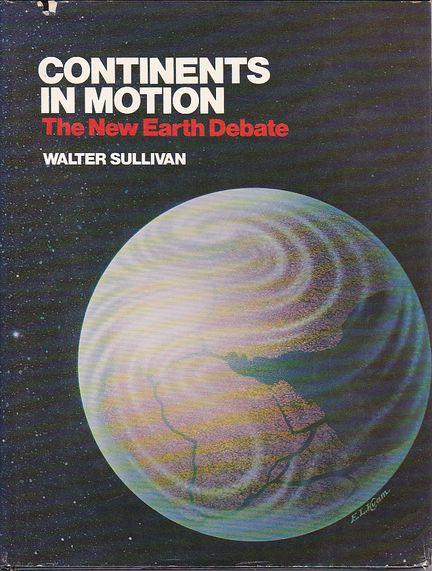 cover of Continents in Motion by Walter Sullivan