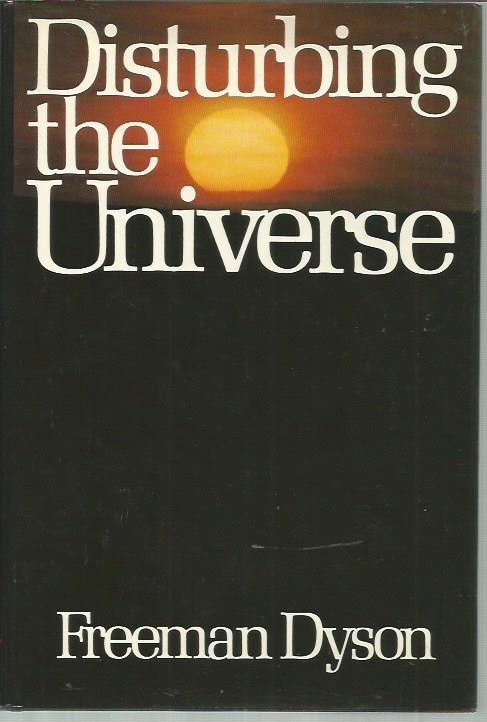 cover of Disturbing the Universe by Freeman Dyson