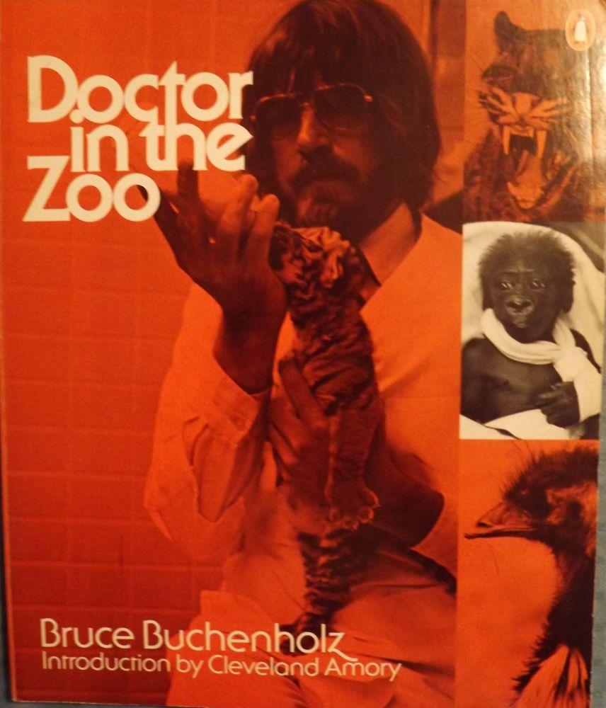 cover of Doctor in the Zoo by Bruce Buchenholz