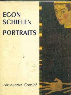 cover of Egon Schieles Portraits by Alessandra Comini