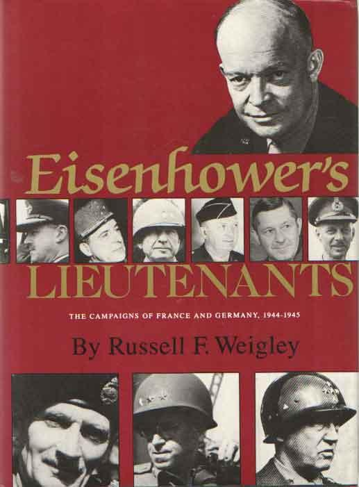 cover of Eisenhower's Lieutenants by Russell F Weigley