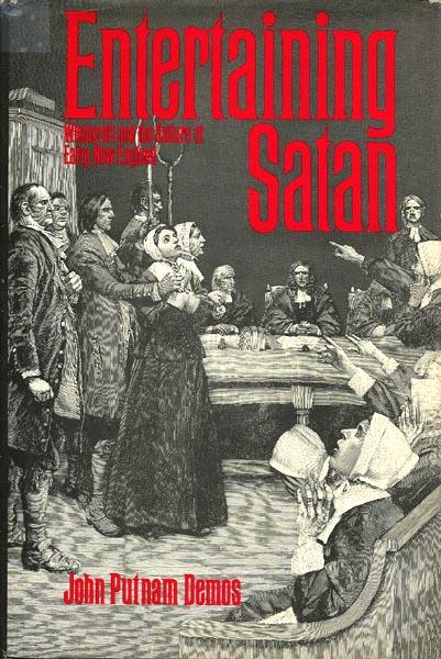 cover of Entertaining Satan by John Putnam Demos