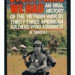 cover of Everything We Had An Oral History of the Vietnam War by Al Santoli