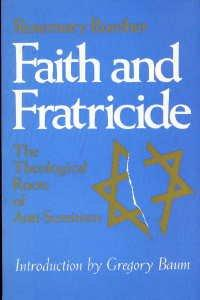 cover of Fatih and Fraticide by Rosemary Radford Ruether