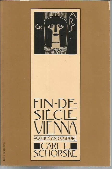 cover of Fin de Siecle Vienna by Carl E Schorske