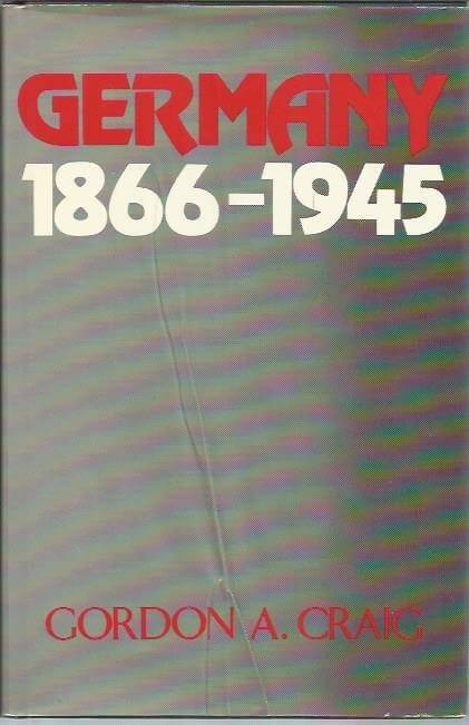 cover of Germany, 1866-1945 by Gordon a Craig