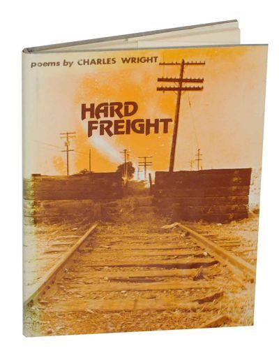 cover of Hard Freight by Charles Wright