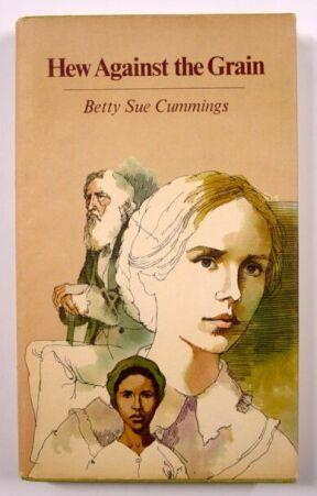 cover of Hew Against the Grain by Betty Sue Cummings