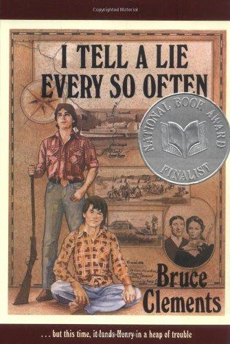 cover of I Tell A Lie Every So Often by Bruce Clements
