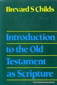 cover of Introduction to the Old Testament as Scripture by Brevard Childs