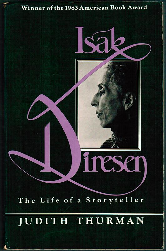 cover of Isak Dinesen The Life of a Storyteller by Judith Thurman