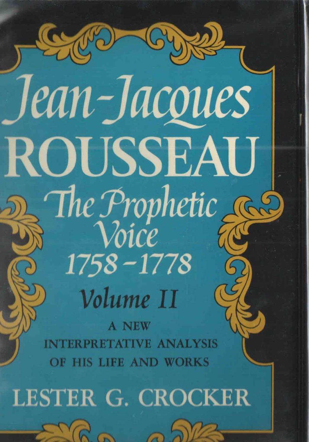 cover of Jean-Jacques Rousseau The Prophetic Voice, Vol. II by Lester G Crocker