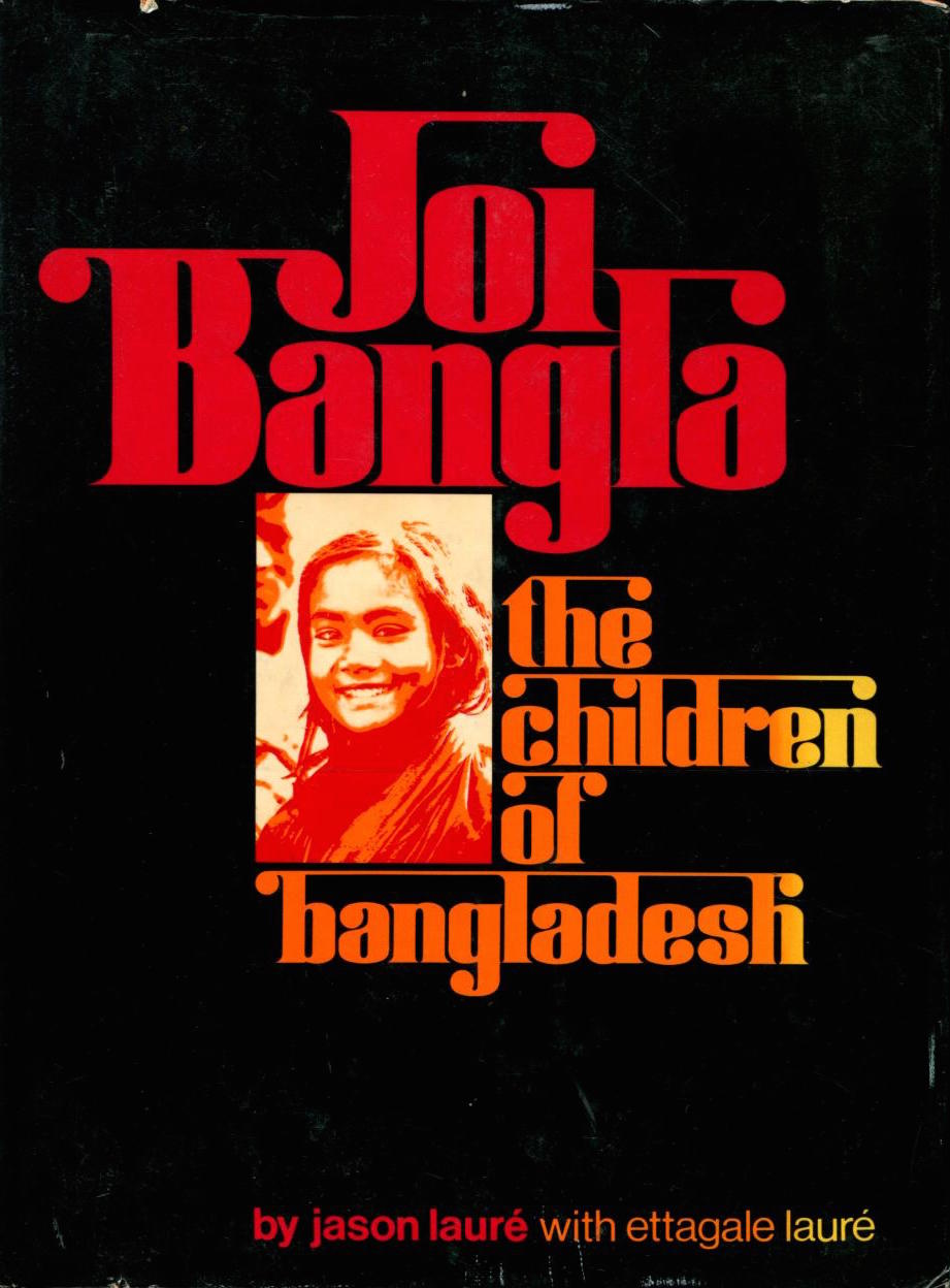 cover of Joi Bangla The Children of Bangladesh by Jason and Ettagale Laure