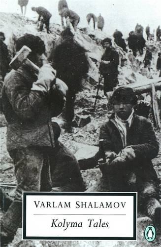 cover of Kolyma Tales by Varlam Shalamov translated by John Glad
