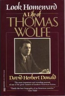 cover of Look Homeward a Life of Thomas Wolf