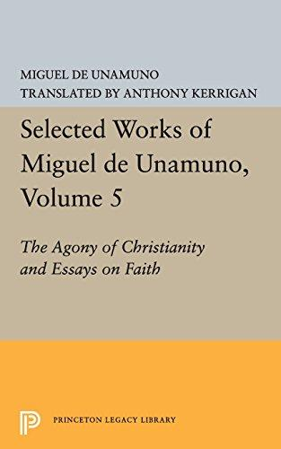 cover of Miguel D. Unamuno's The Agony of Christianity and Essays on Faith translated by Anthony Kerrigan