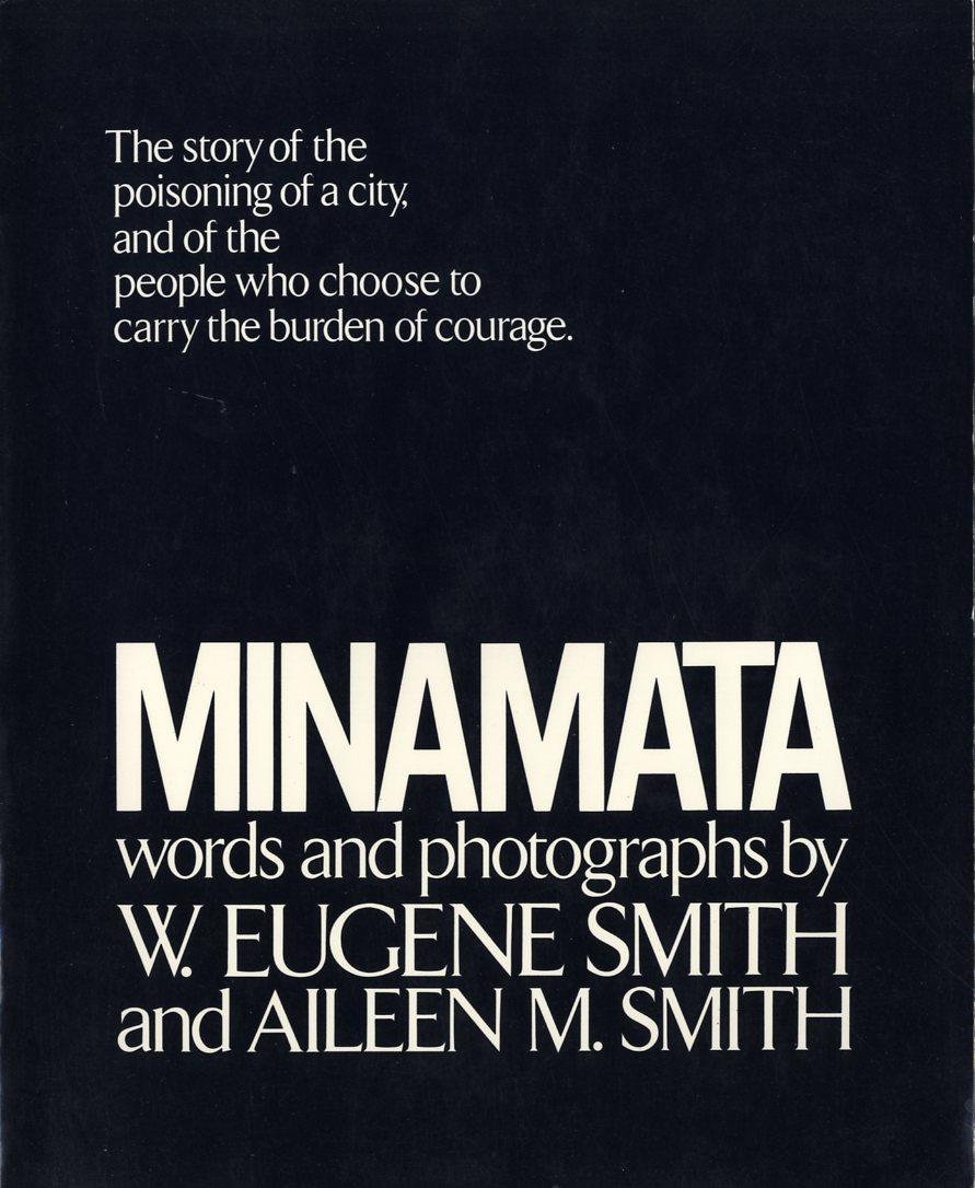 cover of Minamata by W Eugene Smith and Aileen M Smith