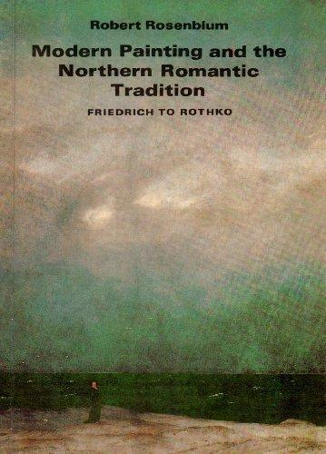 cover of Modern Painting and the Northern Romantic Tradition by Robert Rosenblum