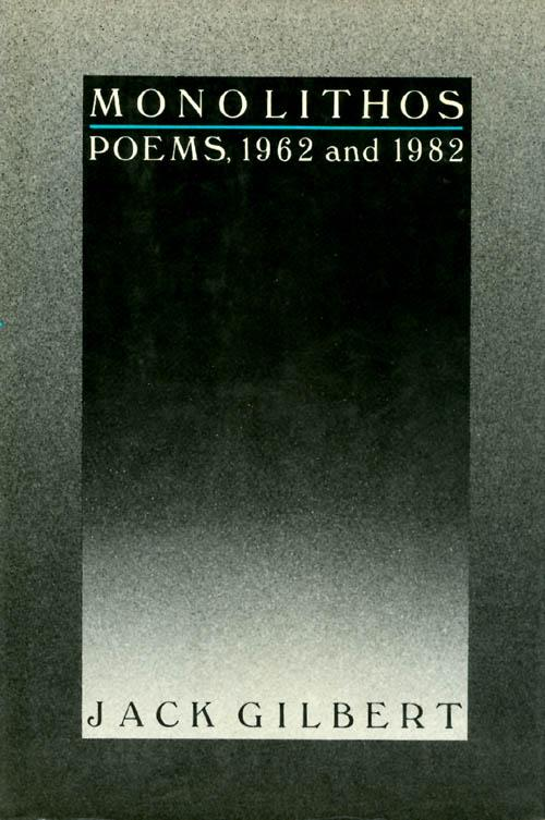 cover of Monolithos by Jack Gilbert