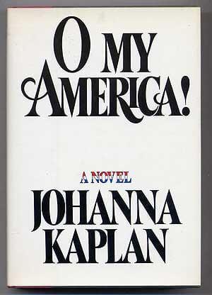 cover of O My America! by Johanna Kaplan