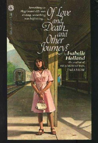 cover of Of Love and Death and Other Journeys by Isabelle Holland