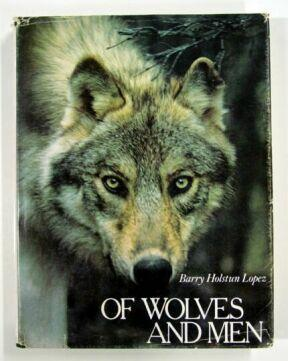 cover of Of Wolves and Men by Barry lopez