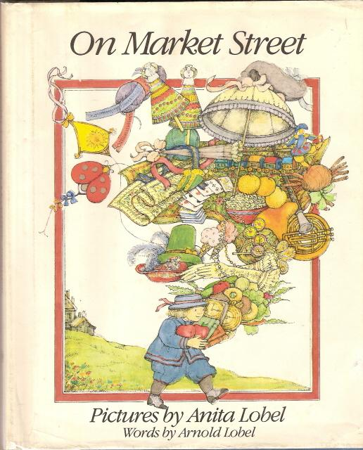 cover of On Market Street by Anita & Arnold Lobel