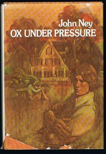 cover of Ox Under Pressure by John Ney
