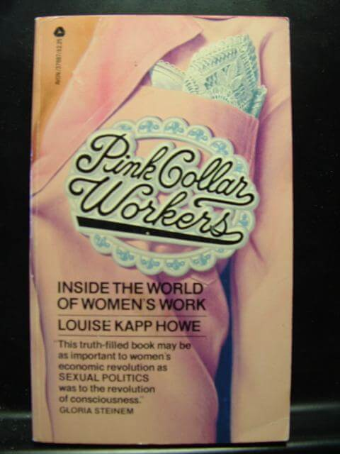 cover of Pink Collar Workers by Louise Kapp Howe