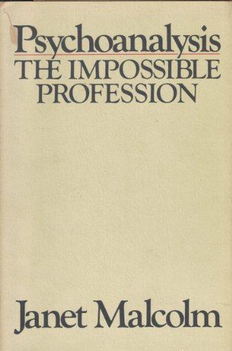 cover of Psychoanalysis The Impossible Profession by Janet Malcolm