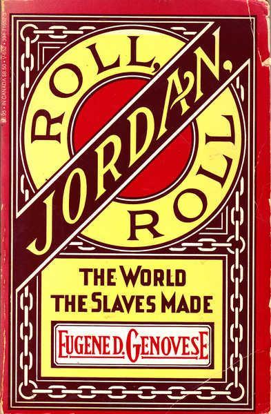 cover of Roll, Jordan, Roll by Eugene D Genovese