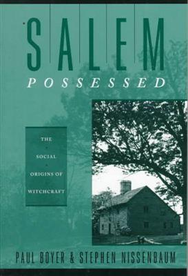 cover of Salem Possessed by Paul Boyer and Stephen Nissenbaum