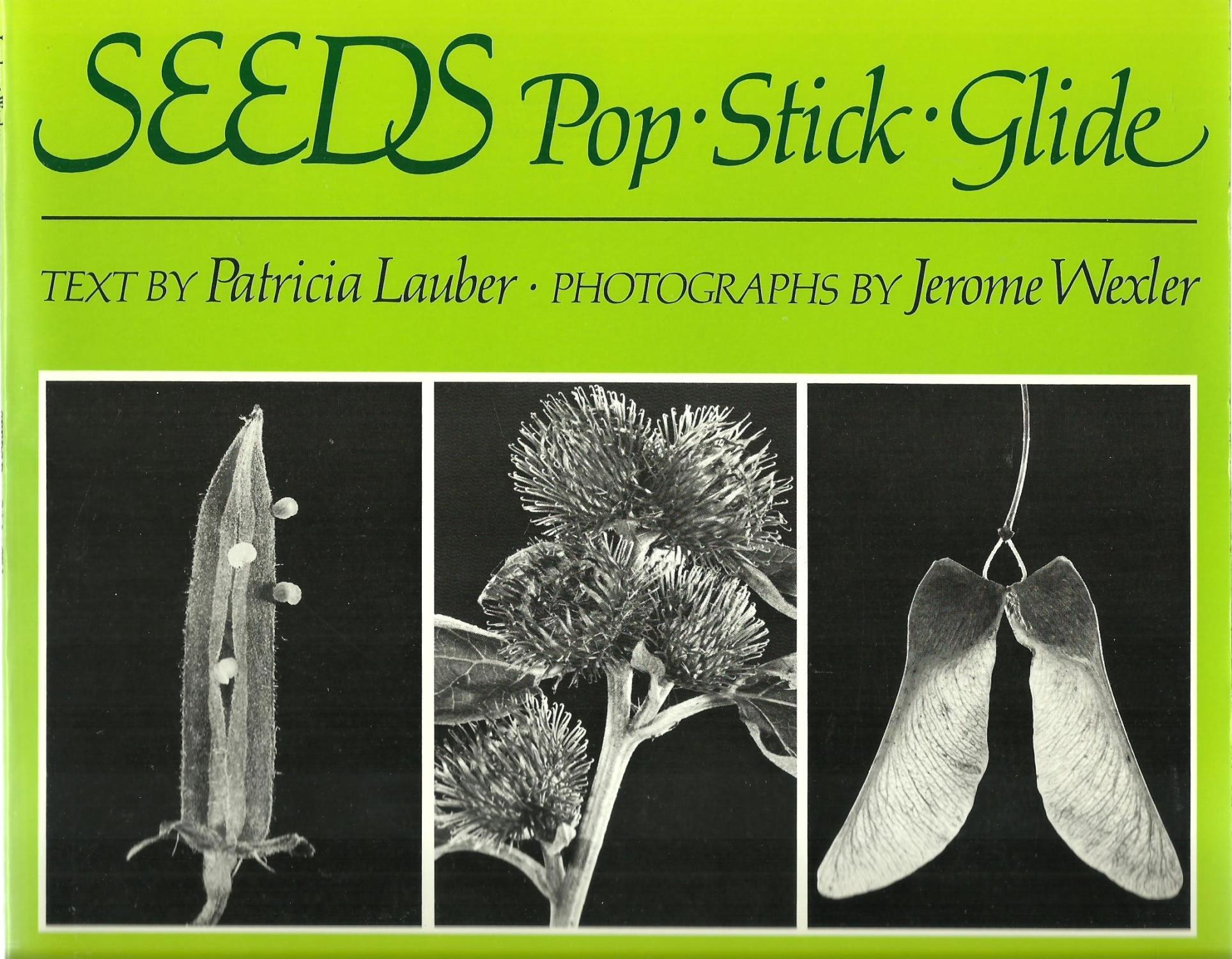 cover of Seeds Pop Stick Glide by Patricia Lauber & Jerome Wexler
