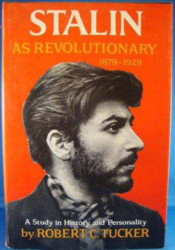 cover of Stalin as Revolutionary by Robert C Tucker