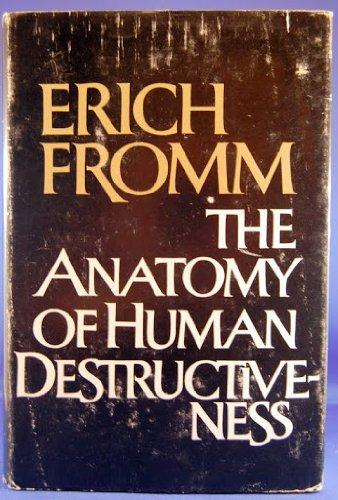 cover of The Anatomy of Human Destructiveness by Erich Fromm
