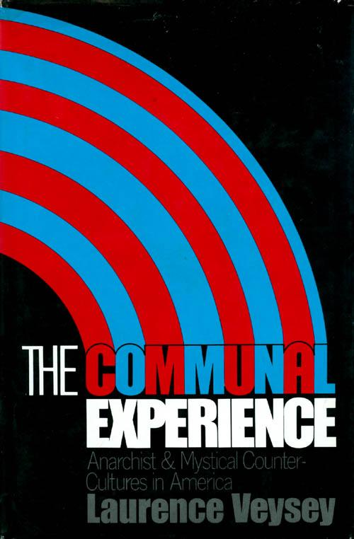 cover of The Communal Experience by Laurence Veysey