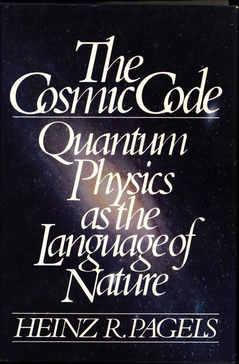 cover of The Cosmic Code by Heinz R Pagels